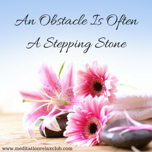 an-obstacle-is-often-a-stepping-stone
